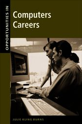 Opportunities in Computer Careers by Julie Kling Burns