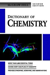 Dictionary of Chemistry by McGraw-Hill Education
