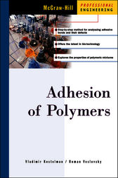 Adhesion of Polymers by Vladimir Kestelman