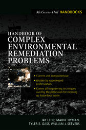 Handbook of Complex Environmental Remediation Problems by Jay H. Lehr