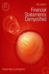 Financial Statements Demystified by David Hey-Cunningham