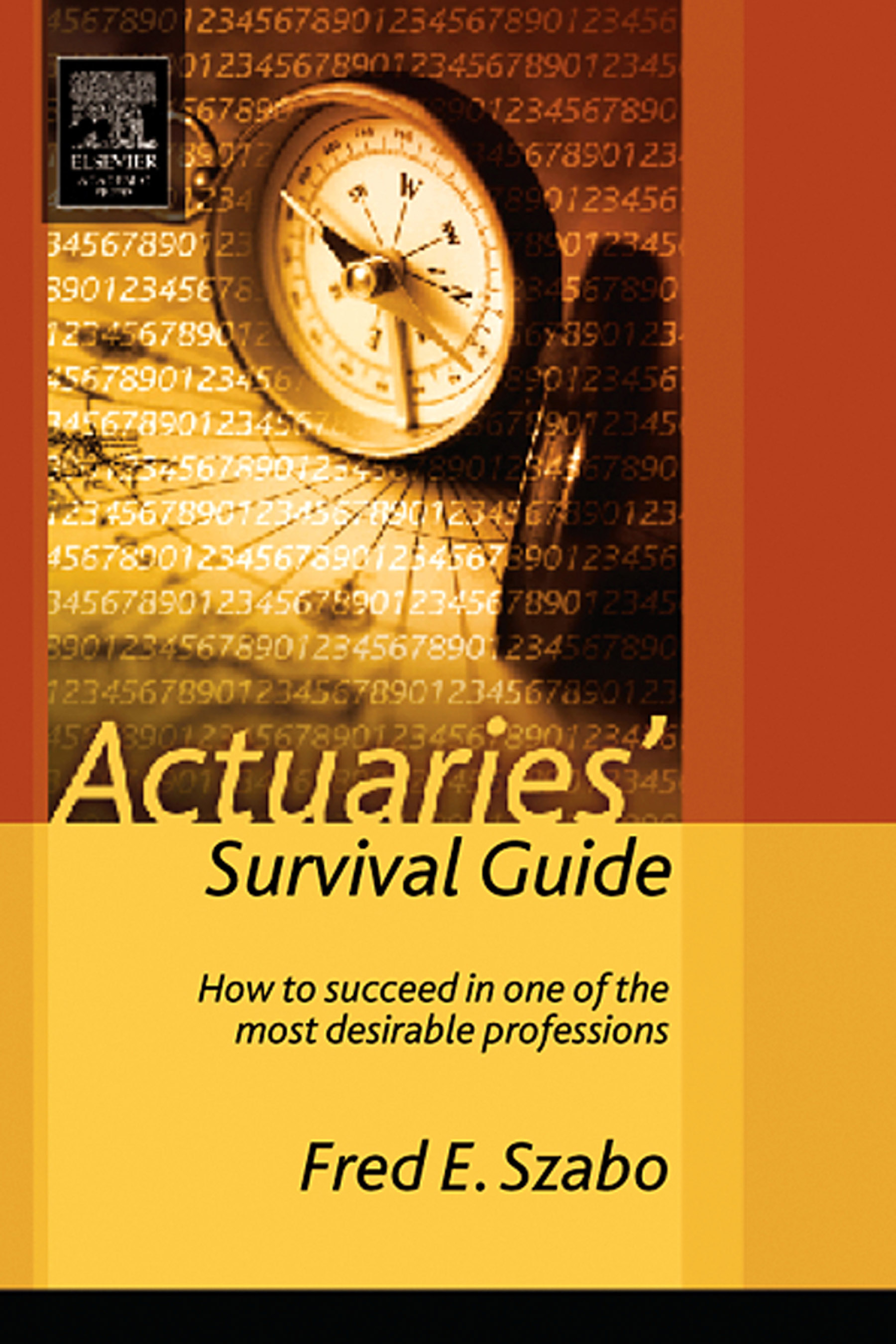 Download Ebook Actuaries' Survival Guide by Fred Szabo Pdf