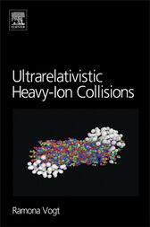 Ultrarelativistic Heavy-Ion Collisions by Ramona Vogt