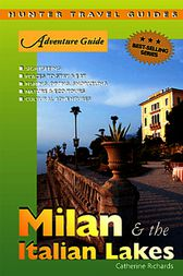 Adventure Guide to Milan & the Italian Lakes by Catherine Richards