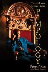 Pimpology by Pimpin' Ken;  Karen Hunter