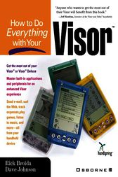 How to Do Everything with Your Visor by Dave Johnson