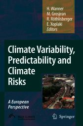 Climate Variability, Predictability and Climate Risks by Heinz Wanner