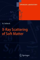 X-Ray Scattering of Soft Matter by Norbert Stribeck
