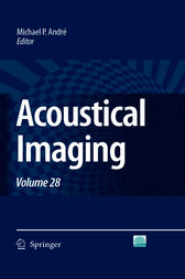 Acoustical Imaging by Michael P. André