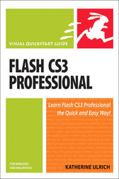 Flash CS3 Professional for Windows and Macintosh by Katherine Ulrich