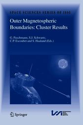Outer Magnetospheric Boundaries: Cluster Results by Goetz Paschmann
