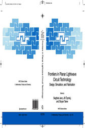 Frontiers in Planar Lightwave Circuit Technology by Siegfried Janz