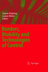 Borders, Mobility and Technologies of Control by Sharon Pickering