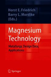 Magnesium Technology by Horst E. Friedrich