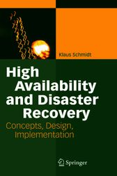 High Availability and Disaster Recovery by Klaus Schmidt