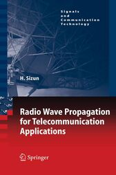 Radio Wave Propagation for Telecommunication Applications by P.de Fornel