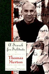 A Search for Solitude by Thomas Merton