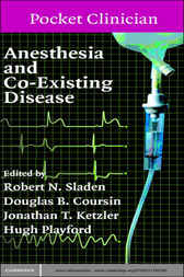 Anesthesia and Co-Existing Disease by Robert Sladen