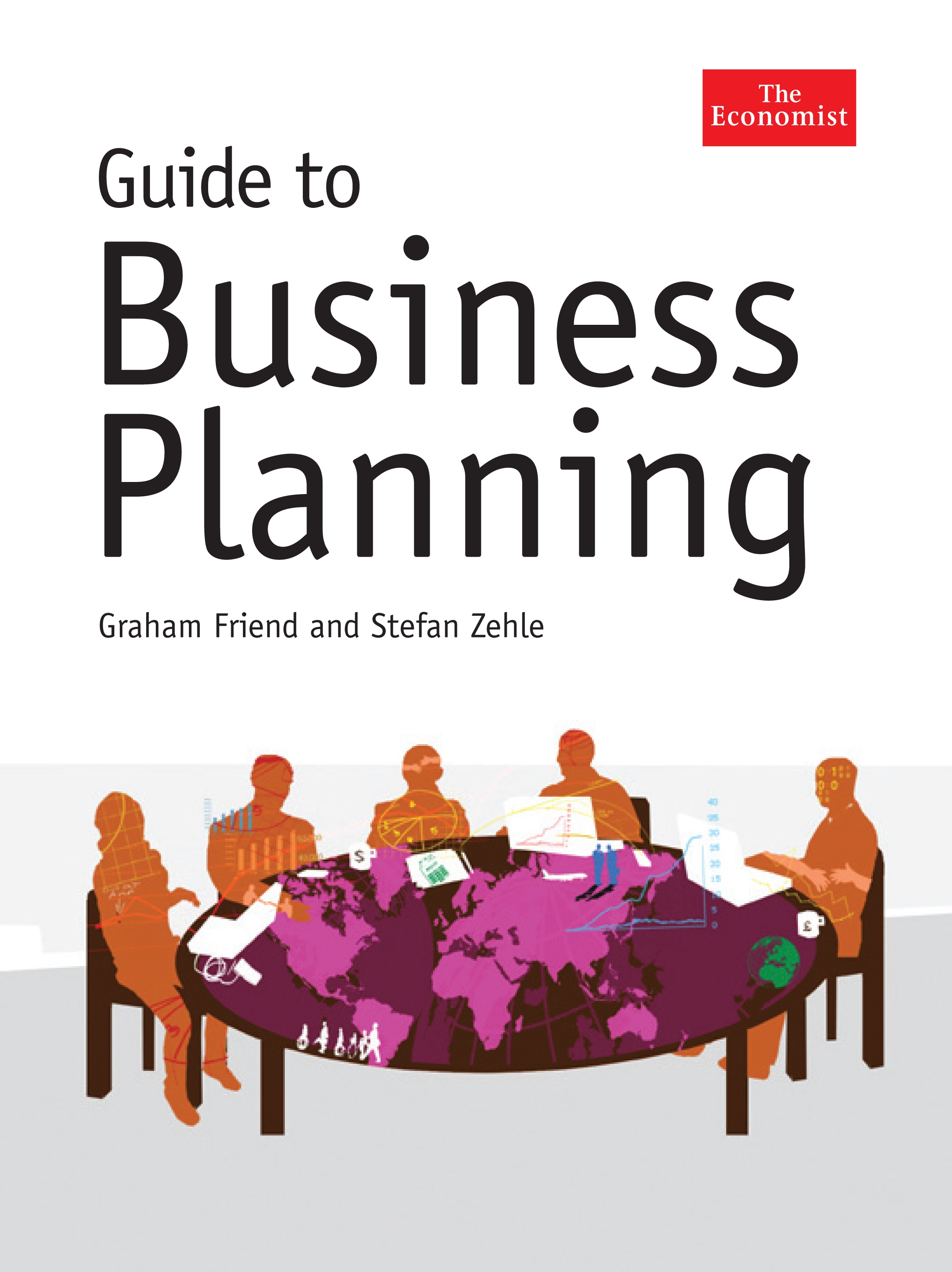 Download Ebook The Economist Guide To Business Planning by Graham Friend Pdf