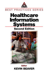 Healthcare Information Systems, Second Edition by Kevin Beaver