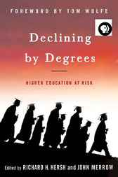 Declining by Degrees by Richard H. Hersh