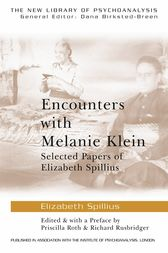 Encounters with Melanie Klein by Elizabeth Spillius