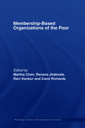 Membership Based Organizations of the Poor by Martha Chen