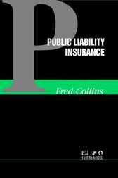 Public Liability Insurance by Fred Collins