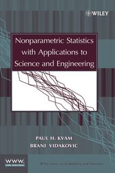 Nonparametric Statistics with Applications to Science and Engineering by Paul H. Kvam
