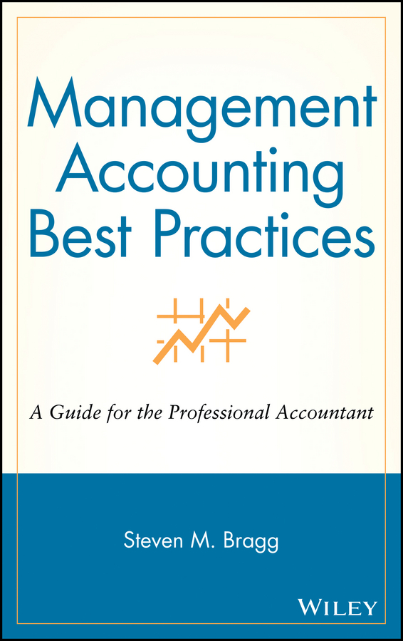 Download Ebook Management Accounting Best Practices. by Steven M. Bragg Pdf
