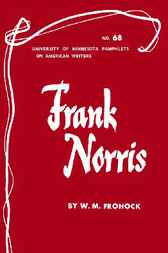 Frank Norris by W.M. Frohock
