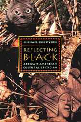 Reflecting Black by Michael Eric Dyson