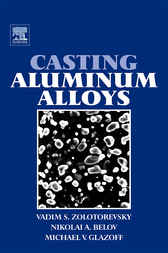 Casting Aluminum Alloys by Michael V Glazoff