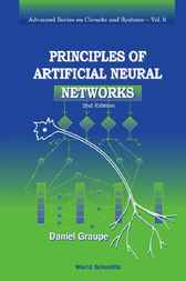 Principles Of Artificial Neural Networks by Daniel Graupe