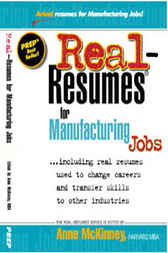 Download Ebook Real-Resumes for Manufacturing Jobs by Anne McKinney Pdf