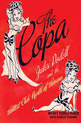 The Copa by Mickey Podell-Raber