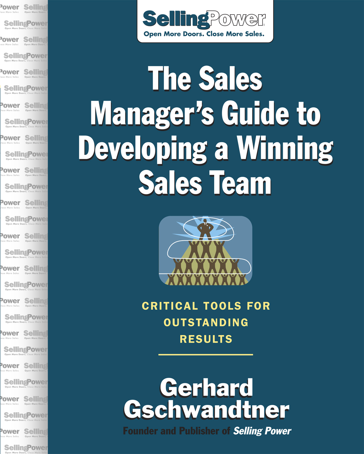 Download Ebook The Sales Manager's Guide to Developing A Winning Sales Team by Gerhard Gschwandtner Pdf