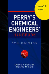 PERRY'S CHEMICAL ENGINEER'S HANDBOOK 8/E SECTION 19 REACTORS (POD) by Don W. Green