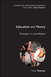 Education And Theory by Gary Thomas