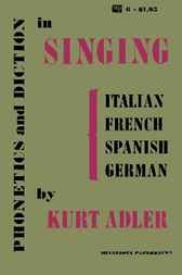 Phonetics and Diction in Singing by Kurt Adler