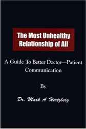 The Most Unhealthy Relationship of All by Mark A. Hertzberg