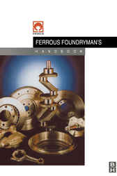 Foseco Ferrous Foundryman's Handbook by John Brown