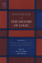 The Rise of Modern Logic: from Leibniz to Frege by Dov M. Gabbay