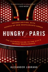 Hungry for Paris by Alexander Lobrano