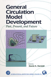 General Circulation Model Development by David A. Randall