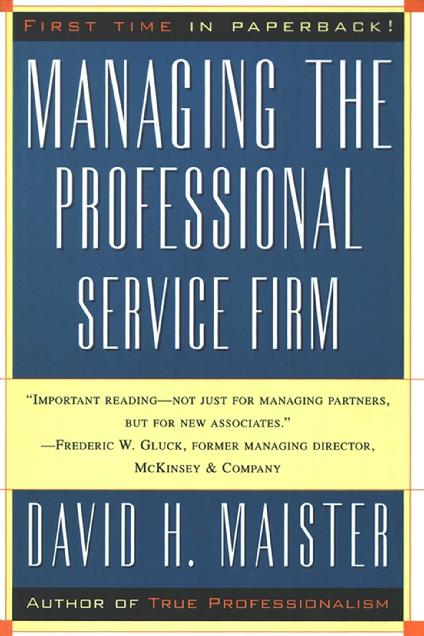 Download Ebook Managing The Professional Service Firm by David H. Maister Pdf