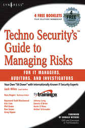 Techno Security's Guide to Managing Risks for IT Managers, Auditors, and Investigators by Johnny Long