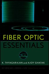 Fiber Optic Essentials by K. S. Thyagarajan