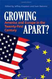 Growing Apart?: America and Europe in the 21st Century