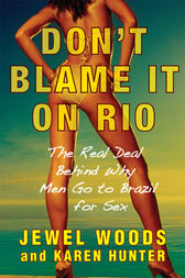 Don't Blame It on Rio by Jewel Woods